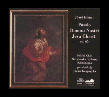Józef Elsner passio domini nostri Jesu Christi