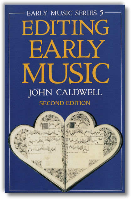 Caldwell - Editing Early Music